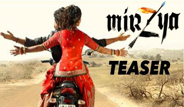 Watch Mirzya Official Teaser